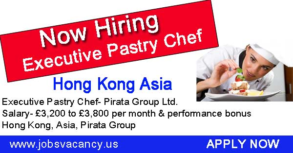 Executive Pastry Chef Wanted