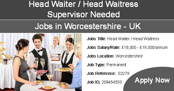Waiter Waitress, Supervisor jobs in Worcestershire