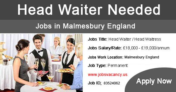 Head Waiter Jobs in Malmesbury England